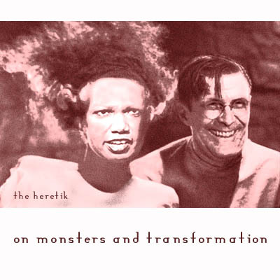 On_monster_and_transformation_the_hereti